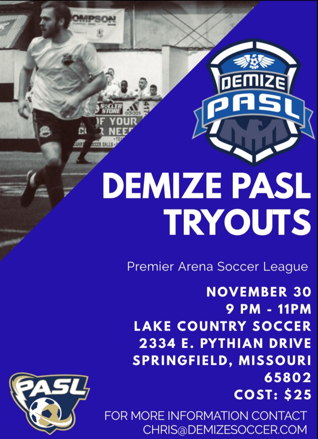 Upcoming Demize PASL Tryouts
